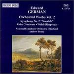 "German: Symphony No. 2 ""Norwich""/ Valse Gracieuse/ Welsh Rhapsody"