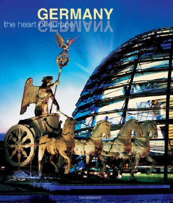 Germany: The Heart of Europe - Kieslich, Sabine