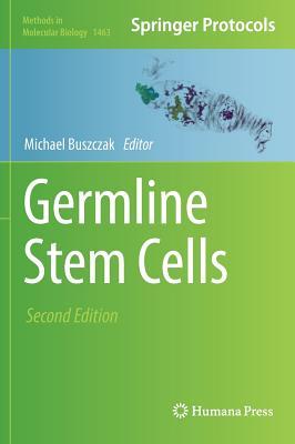 Germline Stem Cells - Buszczak, Michael (Editor)