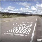 Gernot Wolfgang: Passing Through - Groove-Oriented Chamber Music, Vol. 3