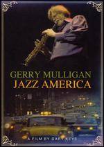 Gerry Mulligan: Jazz America