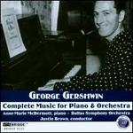 Gershwin: Complete Music for Piano & Orchestra