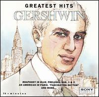 Gershwin Greatest Hits - André Kostelanetz (piano); André Previn (piano); Jeffrey Kahane (piano); Juilliard String Quartet; Katia Labèque (piano);...