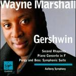 Gershwin: Second Rhapsody; Piano Concerto in F; Porgy & Bess Symphonic Suite