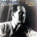 Gershwin: The Modern Romantic