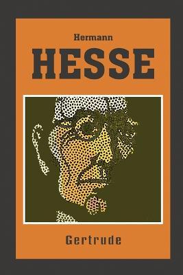 Gertrude - Hesse, Hermann