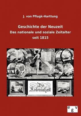 Geschichte Der Neuzeit - Pflugk-Harttung, J Von