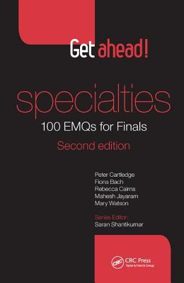 Get ahead! Specialties: 100 EMQs for Finals, Second Edition - Cartledge, Peter