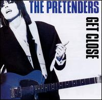 Get Close - Pretenders