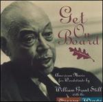 Get on Board: American Music for Woodwinds by William Grant Still