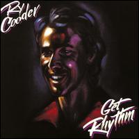 Get Rhythm - Ry Cooder