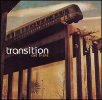 Get There - Transition