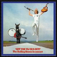 Get Yer Ya-Ya's Out! - The Rolling Stones