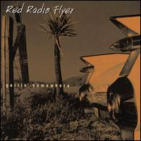 Gettin' Somewhere - Red Radio Flyer
