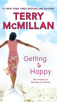 Getting to Happy - McMillan, Terry
