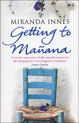Getting To Manana - Innes, Miranda