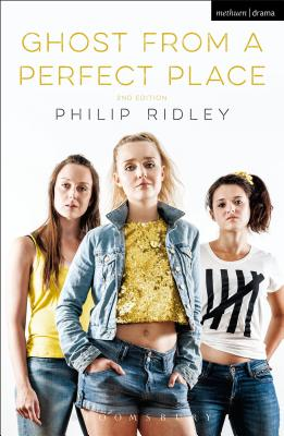 Ghost From A Perfect Place - Ridley, Philip