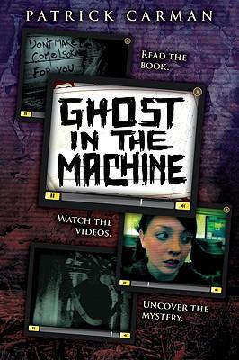 Ghost in the Machine - Carman, Patrick