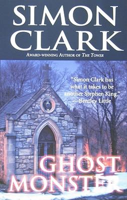 Ghost Monster - Clark, Simon