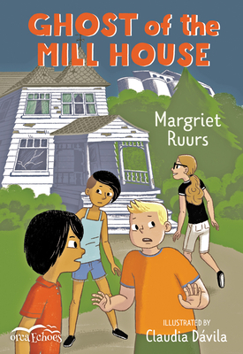 Ghost of the Mill House - Ruurs, Margriet