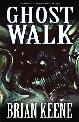 Ghost Walk - Keene, Brian