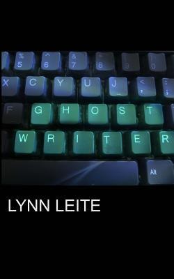 Ghost Writer - Leite, MS Lynn