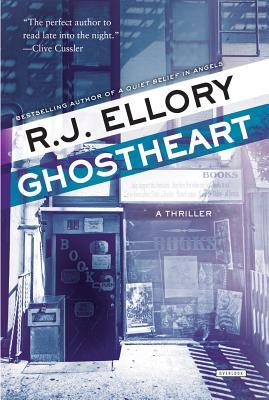 Ghostheart: A Thriller - Ellory, R J