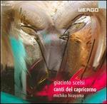 Giacinto Scelsi: Canti del Capricorno