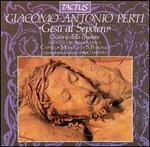 Giacomo Antonio Perti: Gesù al Sepolcro (Oratorio della Passione)