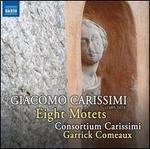 Giacomo Carissimi: Eight Motets