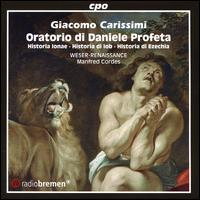 Giacomo Carissimi: Oratorio di Daniele Profeta - Andrea Brown (soprano); Beat Duddeck (alto); Detlef Bratschke (cembalo); Detlef Bratschke (orgelpositiv);...
