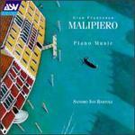 Gian Francesco Malipiero: Piano Music