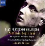Gian Francesco Malipiero: Sinfonia degli eroi