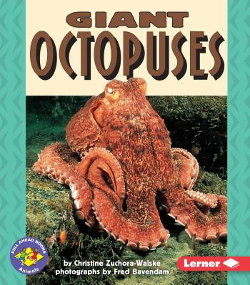 Giant Octopuses - Zuchora-Walske, Christine, and Bavendam, Fred (Photographer)