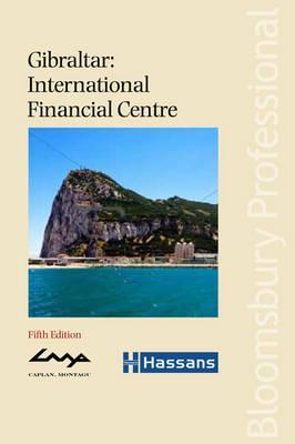 Gibraltar: International Financial Centre - Caplan Montagu, and Hassans