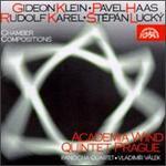 Gideon Klein, Pavel Haas, Rudolf Karel, Step�n Luck�: Chamber Compositions