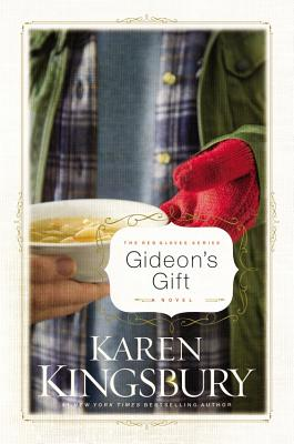 Gideon's Gift - Kingsbury, Karen