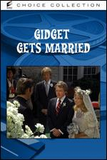Gidget Gets Married - E.W. Swackhamer