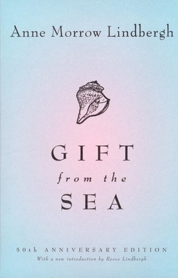 Gift from the Sea: 50th-Anniversary Edition - Lindbergh, Anne Morrow