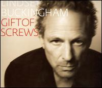 Gift of Screws - Lindsey Buckingham