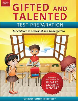 Gifted and Talented Test Preparation: Test prep for OLSAT (Level A), NNAT2 (Level A), and COGAT (Level 5/6); Workbook and practice test for children in kindergarten/preschool - Resources, Gateway Gifted