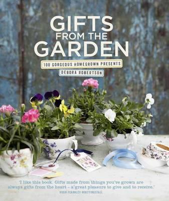 Gifts from the Garden - Robertson, Debora