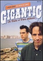 Gigantic (A Tale of Two Johns) - A.J. Schnack