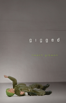 Gigged - Gibson, Heath
