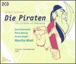 Gilbert & Sullivan: Die Piraten [with Bonus Disc]