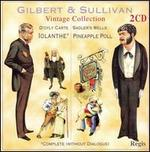 Gilbert & Sullivan: Iolanthe [1951 Recording]; Pineapple Poll