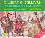 Gilbert & Sullivan: The Gondoliers; Trial by Jury