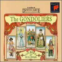 Gilbert & Sullivan: The Gondoliers - Alan Oke (vocals); Claire Kelly (vocals); David Cavendish (vocals); David Fieldsend (vocals); Elizabeth Elliott (vocals);...