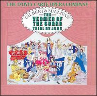 Gilbert & Sullivan: The Yeoman of the Guard & Trial by Jury [1964 Recordings] - Ann Hood (vocals); Anthony Raffell (vocals); David Palmer (vocals); Donald Adams (vocals); Elizabeth Harwood (vocals); Gillian Knight (vocals); John Reed (vocals); Kenneth Sandford (vocals); Margaret Eales (vocals); Philip Potter (vocals)