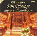 Gillian Weir on Stage at Symphony Hall, Birmingham - Gillian Weir (organ)
